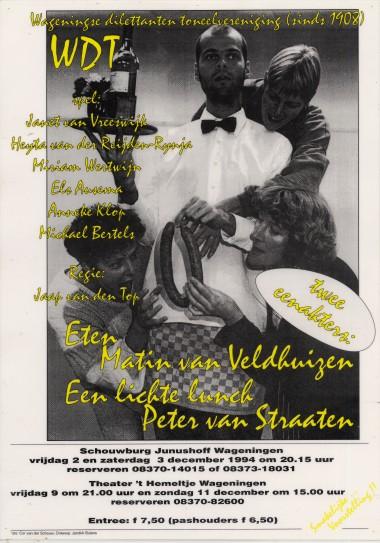 1994 Regie: Jaap van den Top Auteurs: Matin van Veldhuizen en Peter van Straaten