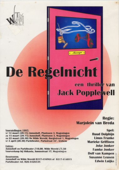 Regie: Marjolein van Breda Auteur: Jack Popplewell