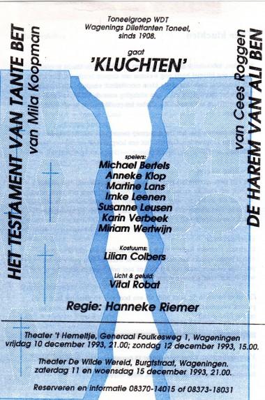1993 Regie: Hanneke Riemer Auteurs: Mila Koopman en Cees Roggen