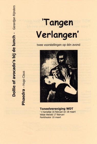 2001 Regie: Emiel de Wild en Andrea Astbury Auteurs: Gerardjan Rijnders en Hugo Claus